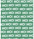 Holiday Showcase™ Christmas Cotton Fabric 43\u0027\u0027-Ho! Ho! Ho! on Green