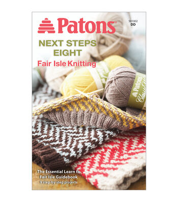 Patons Next Steps Eight Fair Isle Knitting Pattern Book