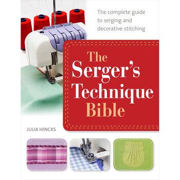 The Serger's Technique Bible