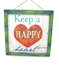 Keep A Happy Heart sign