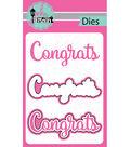 Pink And Main Dies-Congrats