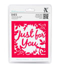 Xcut Decorative Die-Just For You Topper