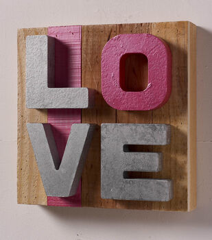 How To Make A LOVE Plank Sign