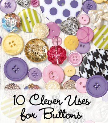 10 Clever Uses for Buttons