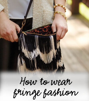 How to Wear Fringe Fashion