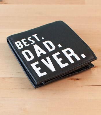 Make A Best Dad Ever Wallet