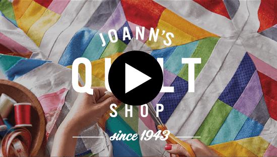 Play Joann Quilt shop Video.