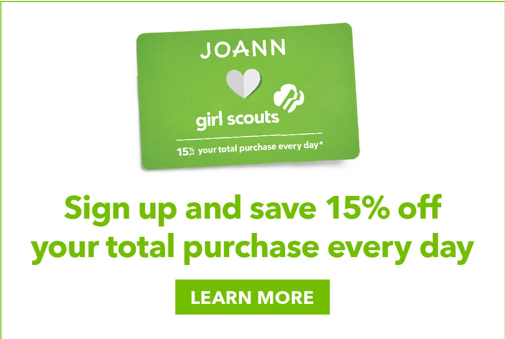 Girl Scout Rewards | Sign up and ave 15% off your total purchase every day. Learn More.