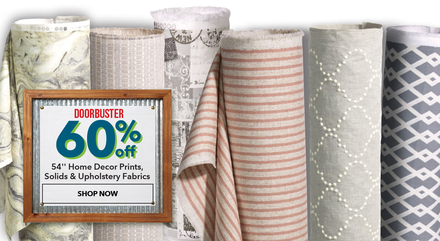 60% off 54 inch Home Decor Prints, Solids and Upholstery Fabrics. Shop Now.
