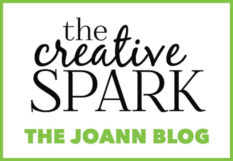 The Creative Spark. The Joann Blog.