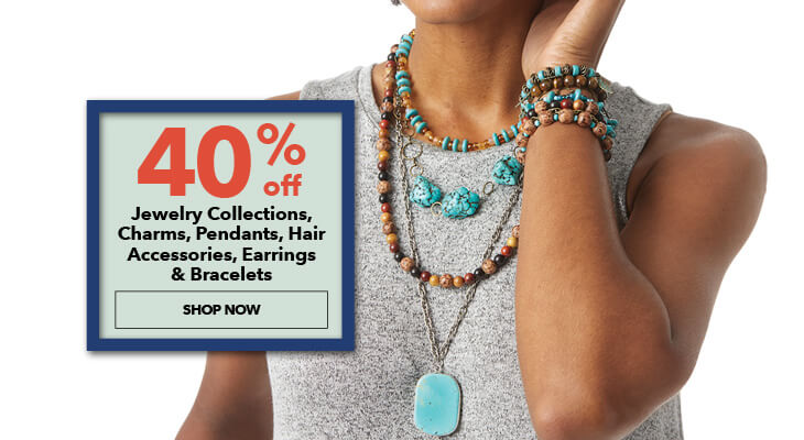 40% off Jewelry Collections, Charms, Pendants, Hair Accessories, Earrings and Bracelets. Shop Now.
