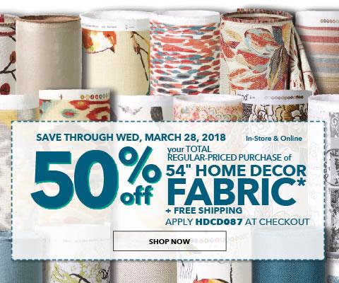 50% off 54 inch Home Decor Fabrics + Free Shipping. Apply: HDCD087.
