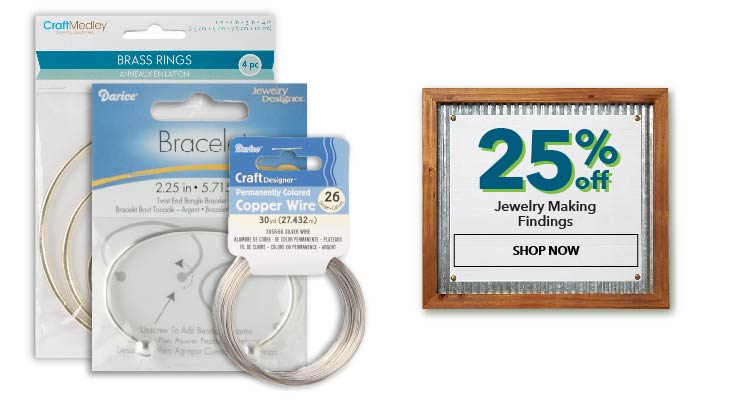 25% off Jewelry Making Findings. Shop Now.