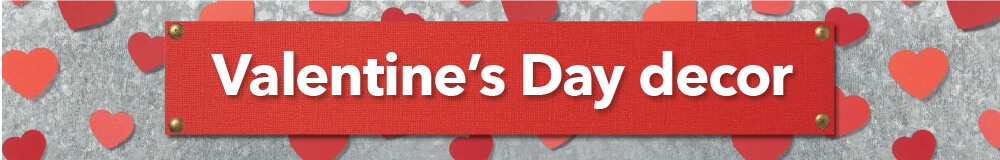 Show your love with Valentine's Day decor from joann.com