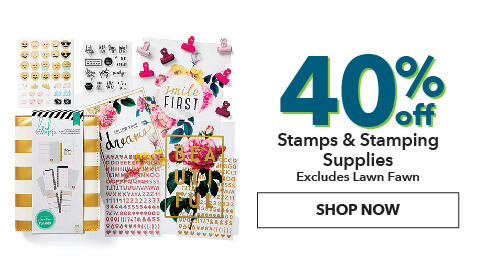 40% off Stamps and Stamping Supplies. Excludes lawn fawn. Shop Now.