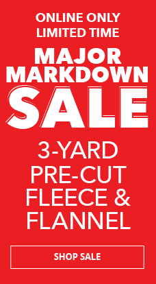 Save on select 3 yard pre-cut fleece & flannel fabric.
