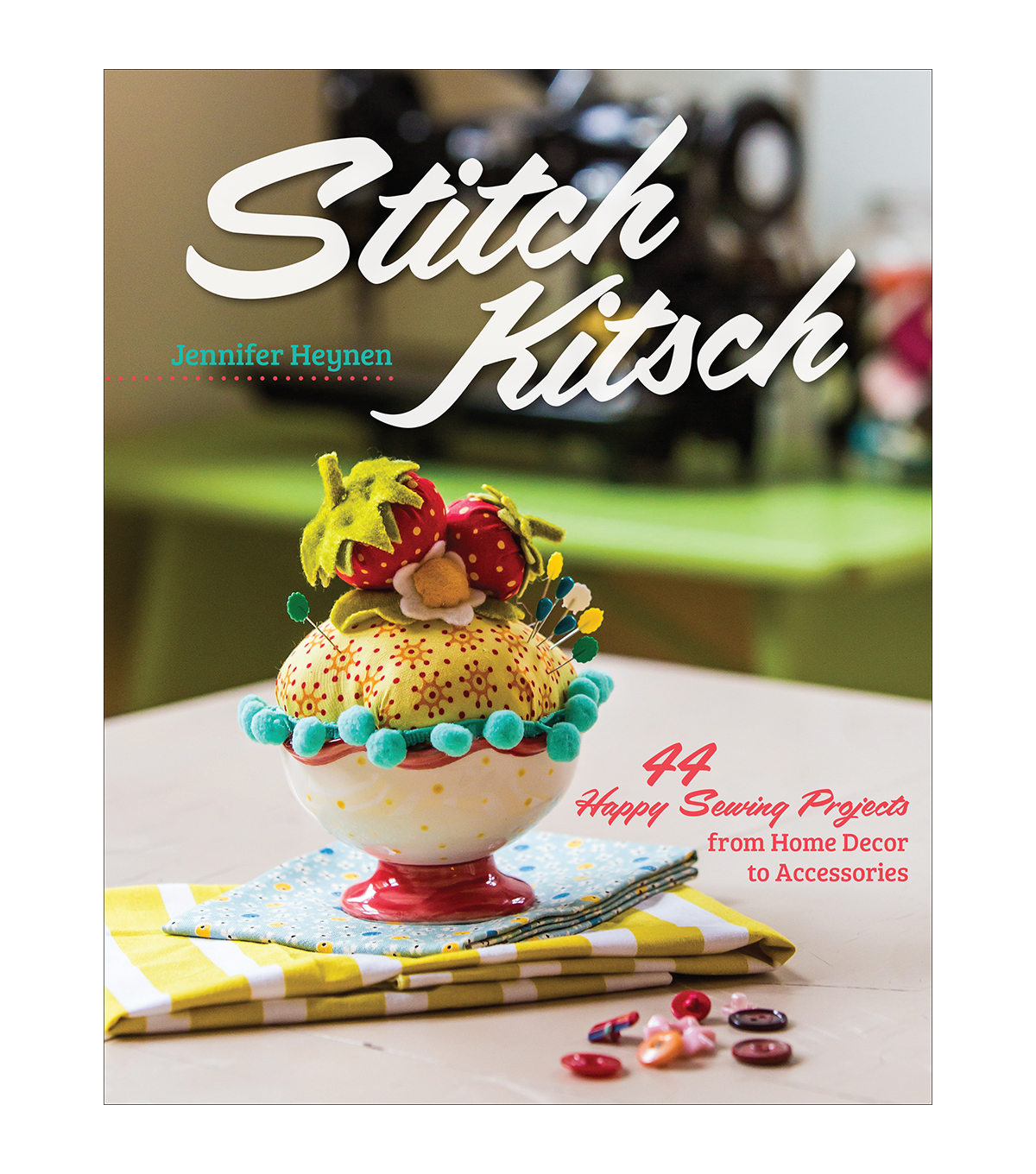 Jennifer Heynen Stitch Kitsch Book