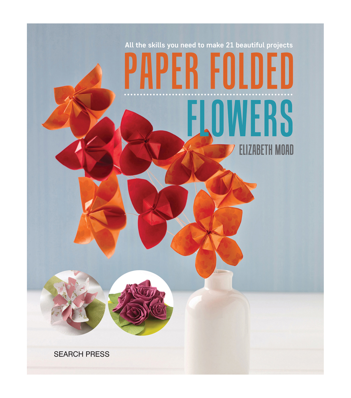 Paper Folded Flowers Project Book