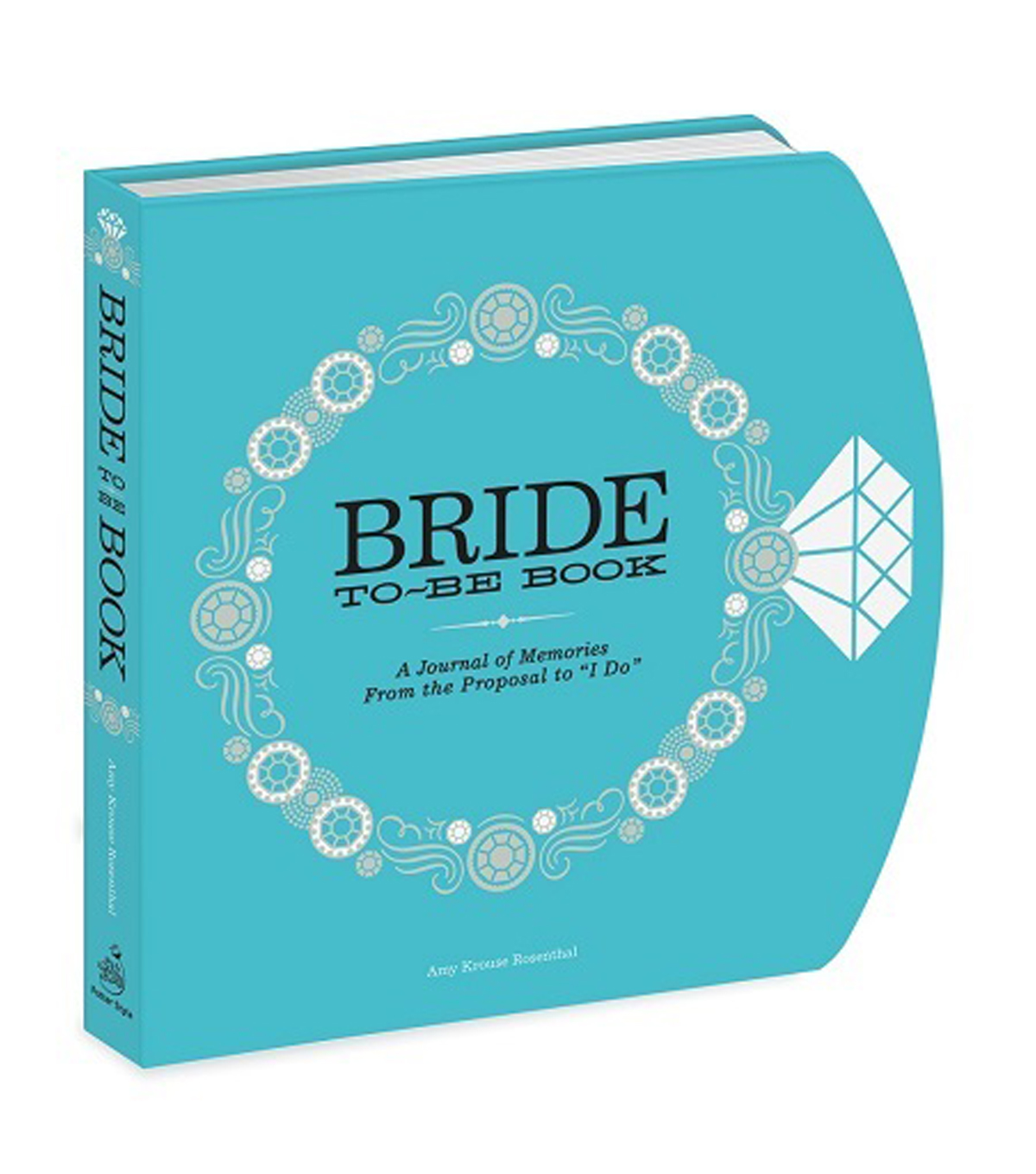 The Bride-to-Be Book: A Journal of Memories From the Proposal to \u0022I Do\u0022