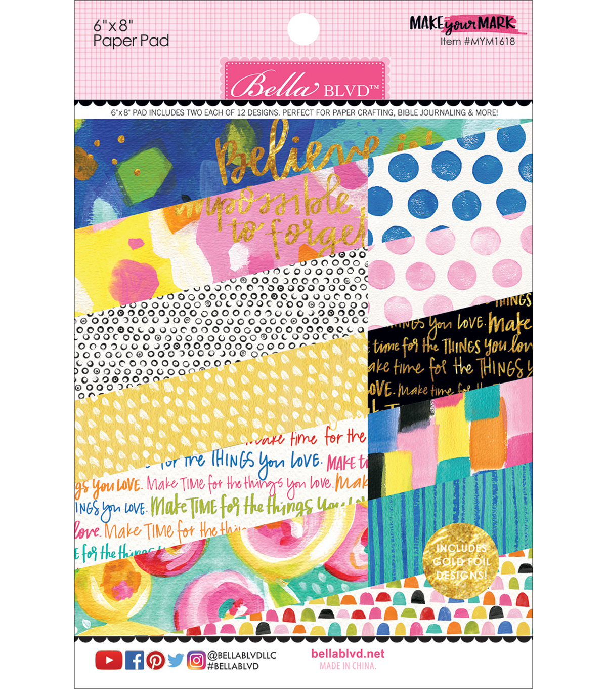 "Bella Blvd Paper Pad 6""X8""-Make Your Mark w/Gold Foil"
