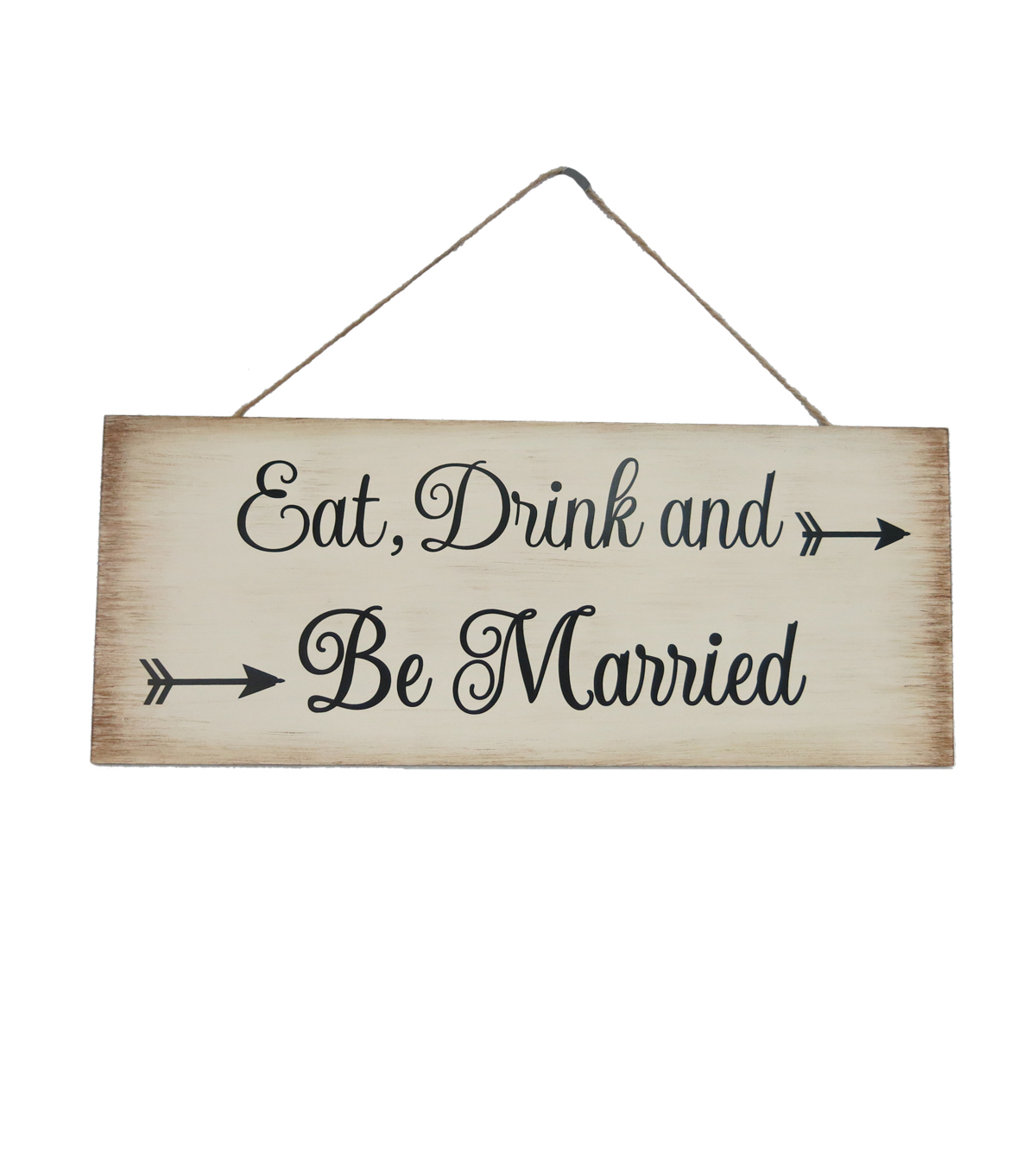 Save The Date Sign-Eat Drink & Be Married