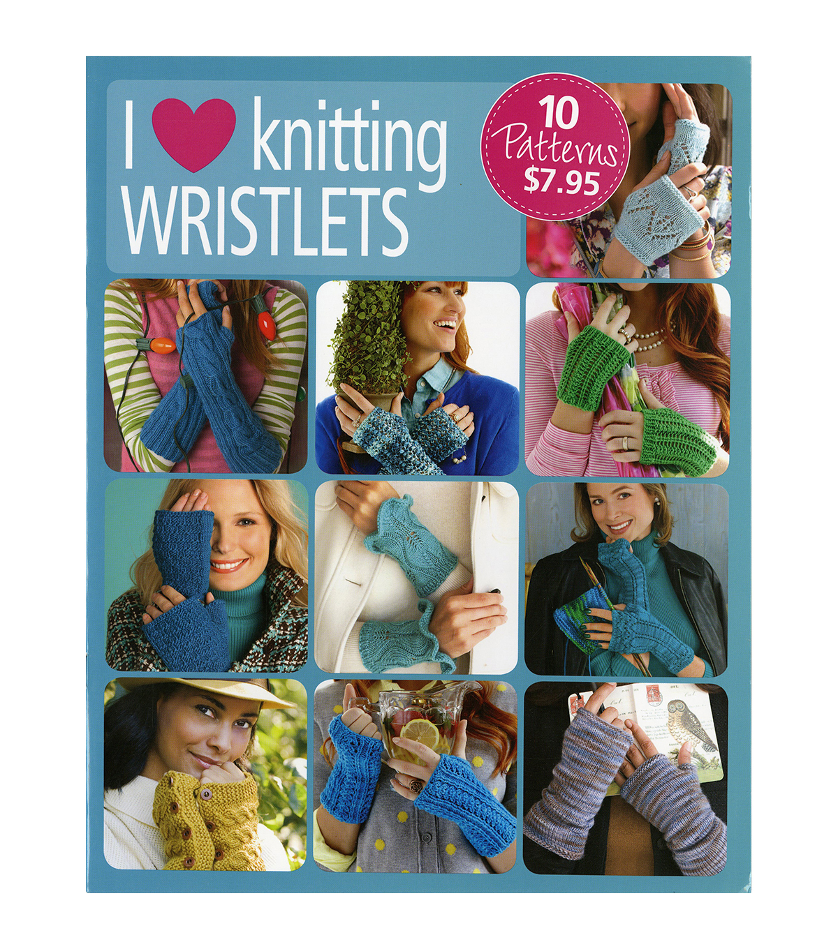 I Heart Knitting Wristlets Book