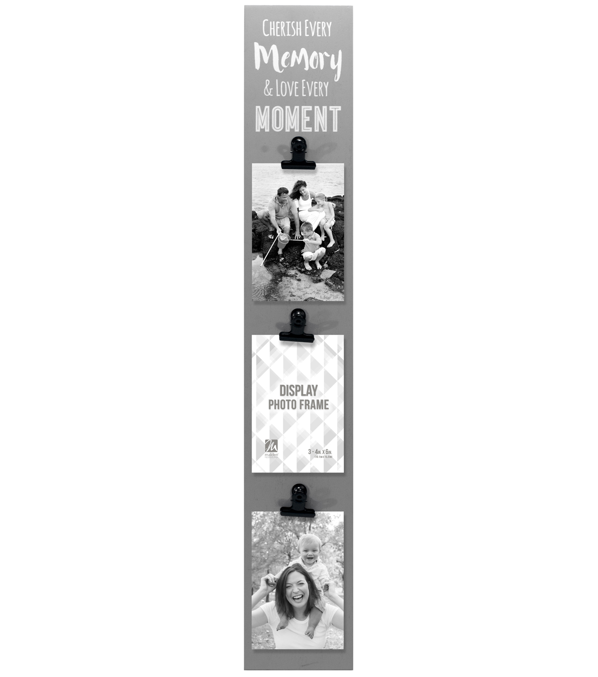 Malden Clip Strip 5.5X29 Three 4X6 Openings-Cherish Every Moment & Love Every Moment