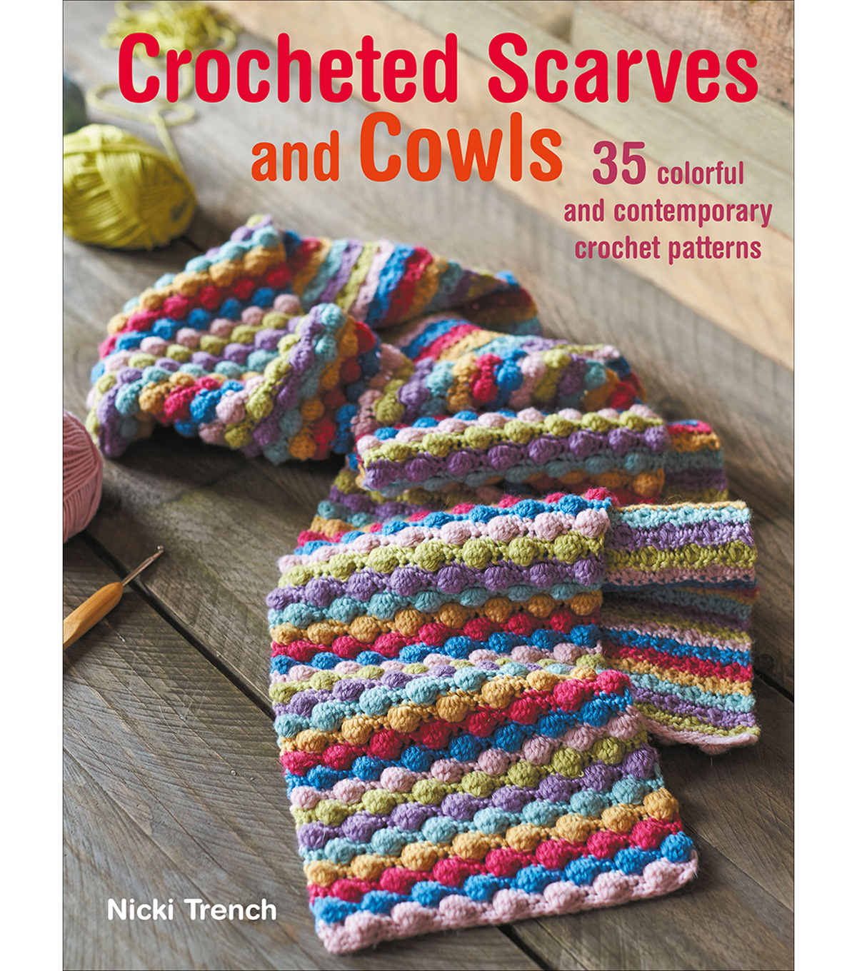 Crocheted Scarves And Cowls Book