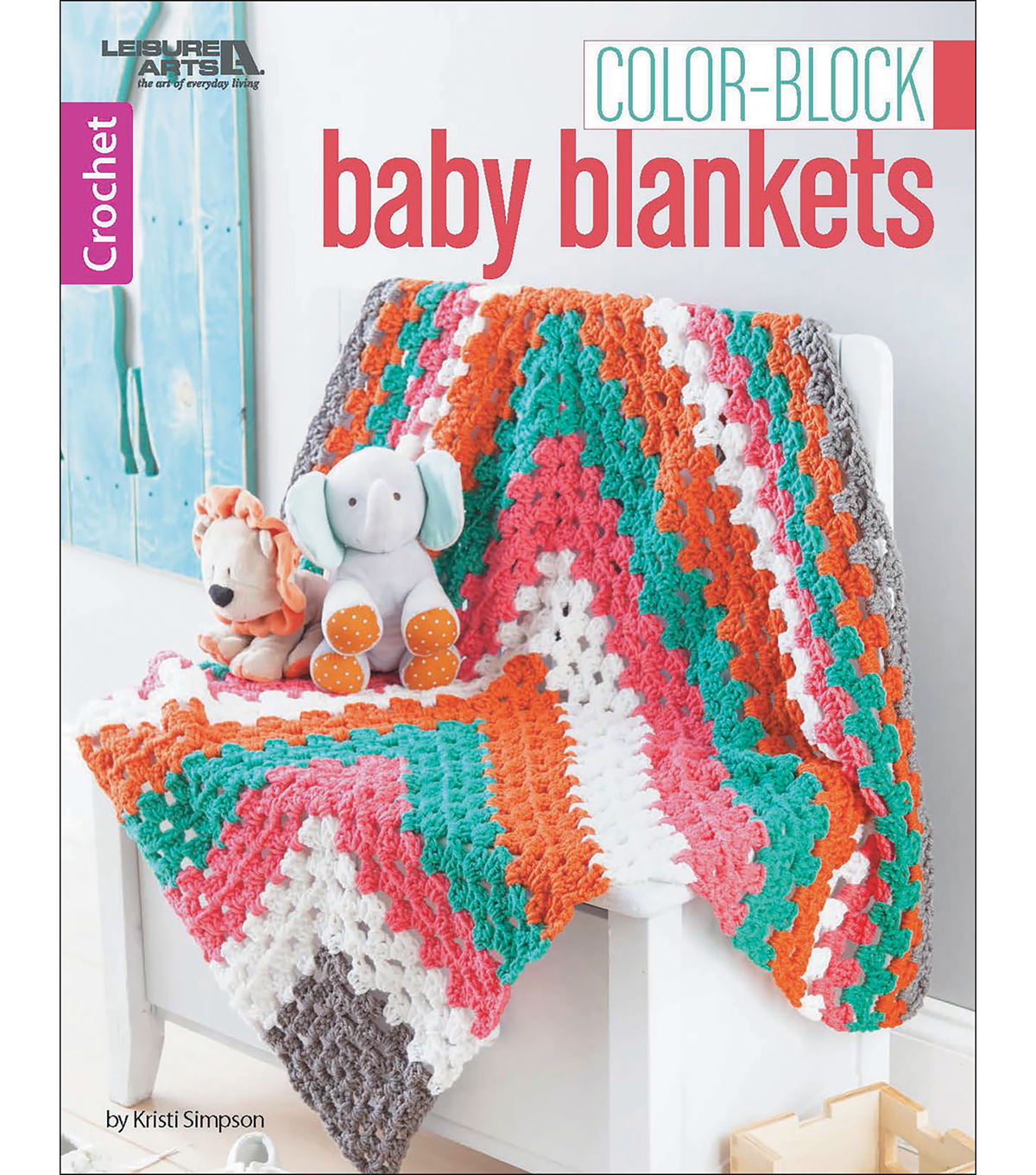 Color-Block Baby Blankets Crochet Book