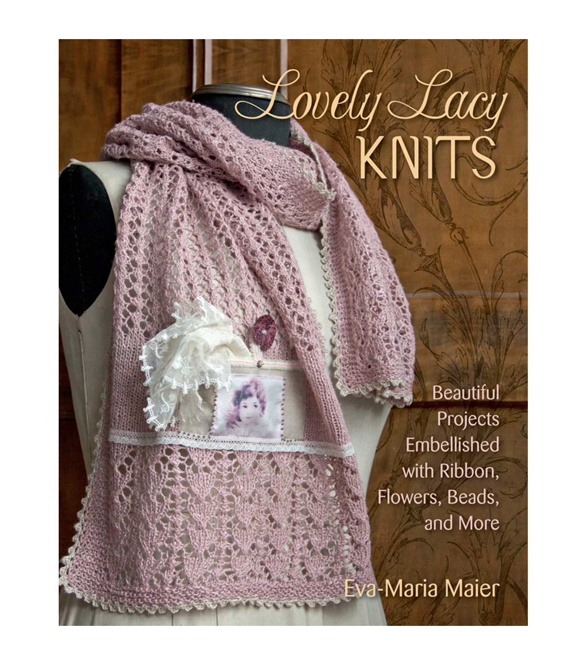 Eva-Maria Maier Lovely Lacy Knits Knitting Book