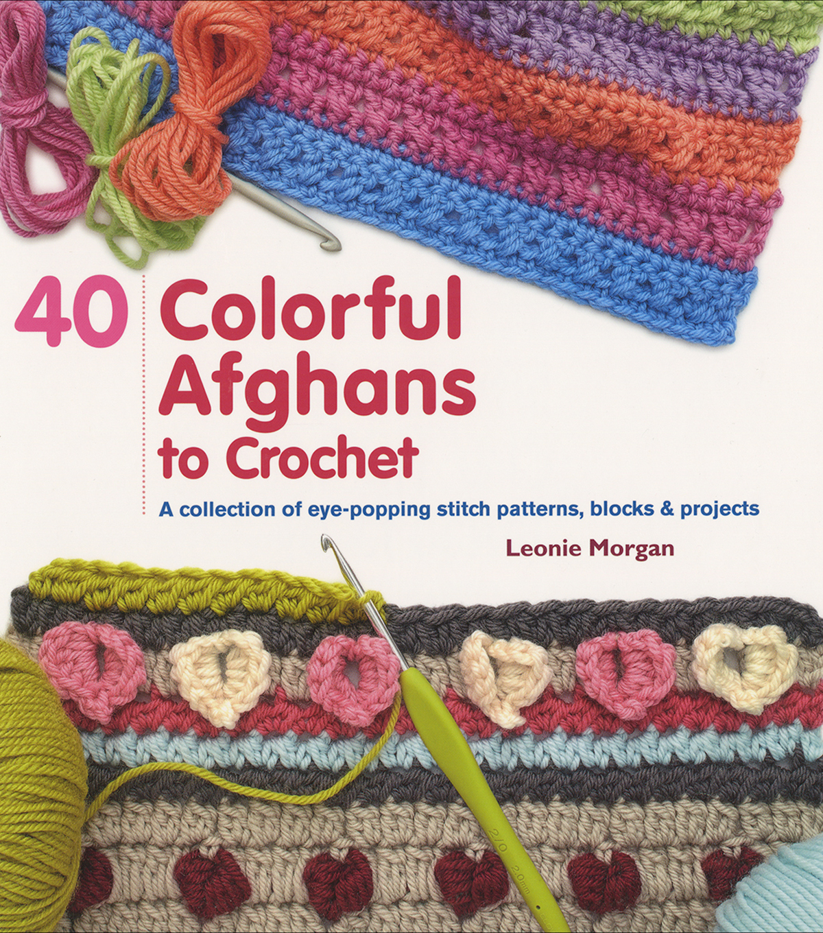 St. Martin\u0027s Books-40 Colorful Afghans To Crochet