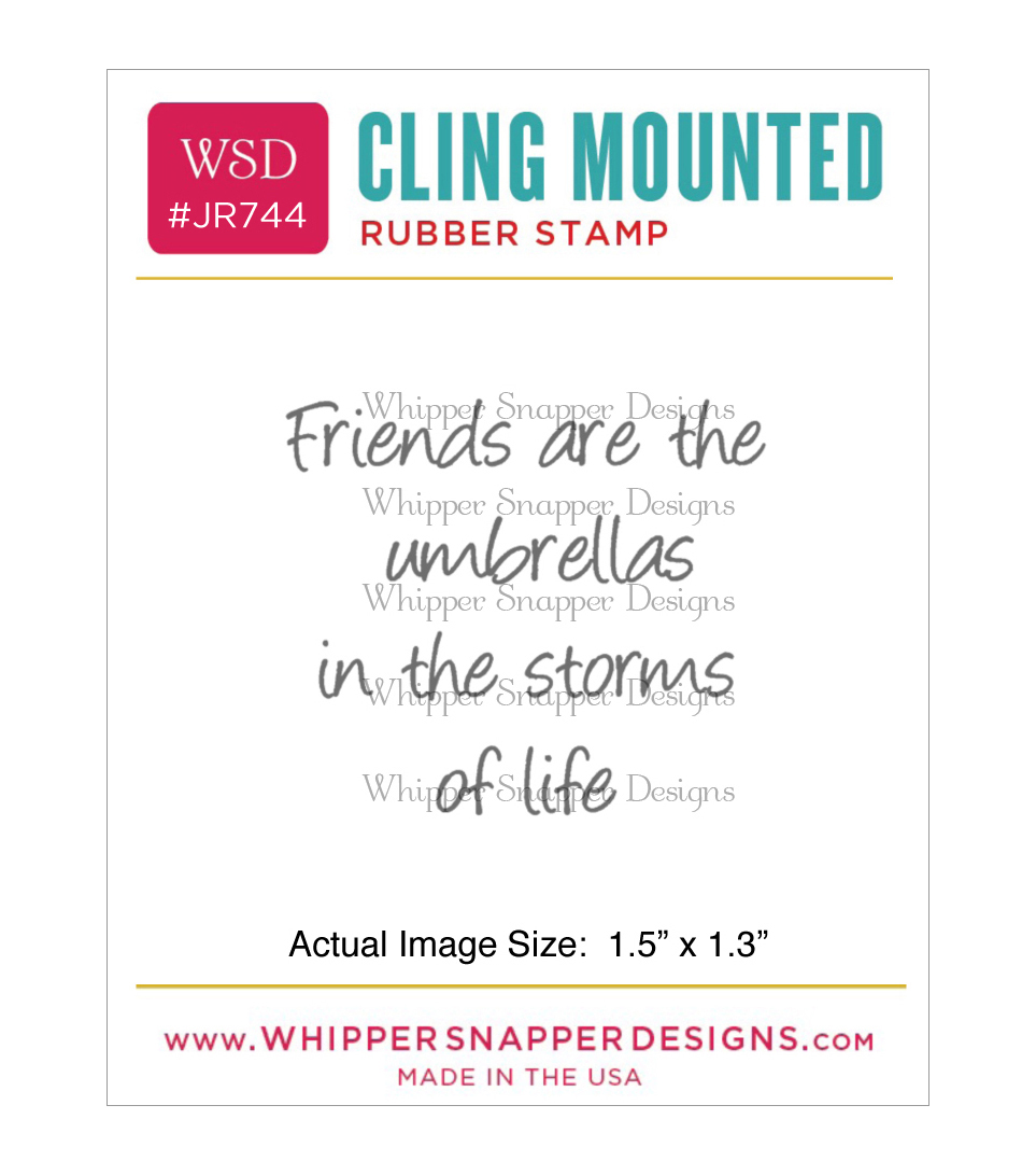 Whipper Snapper Designs Cling Stamp-Friends Are Umbrella