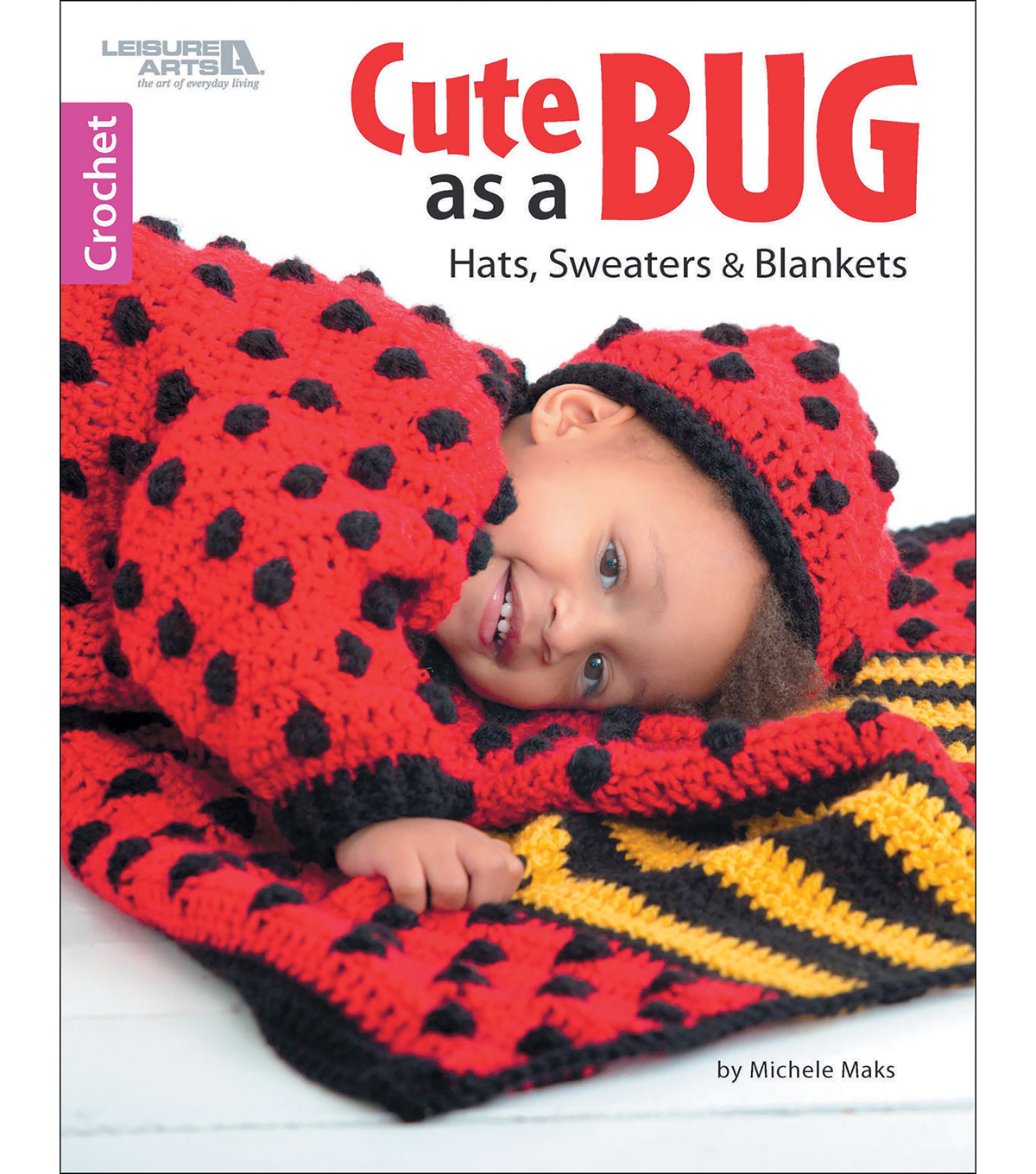 Cute As A Bug Crochet Book