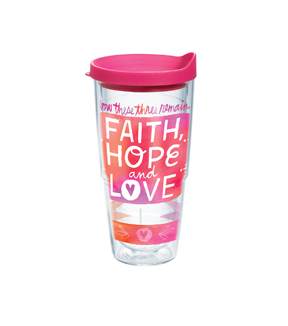 Tervis 24oz. Tumbler-Faith, Hope & Love
