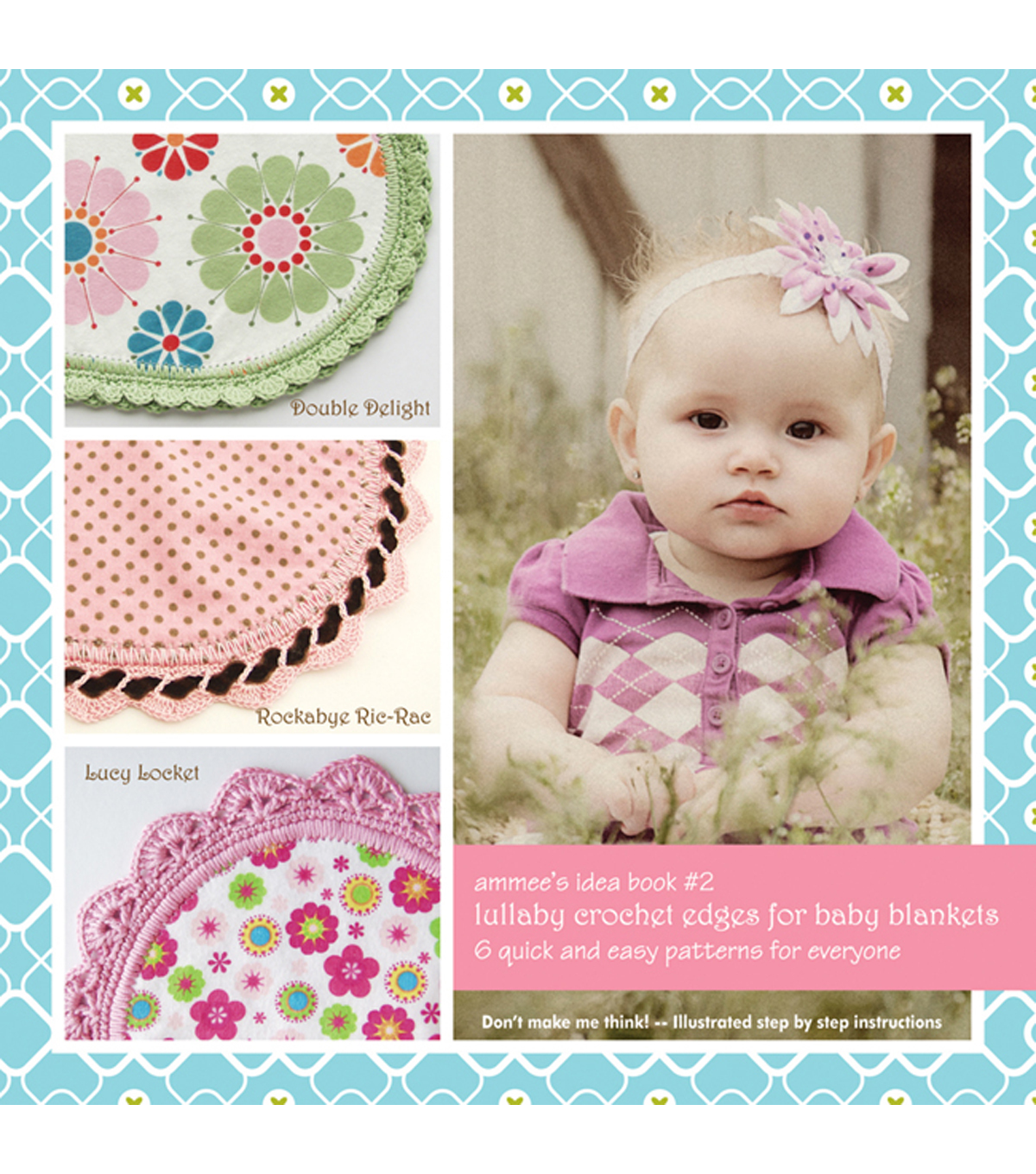 Ammee\u0027s Babies-Lullaby Crochet Edges For Baby Blankets