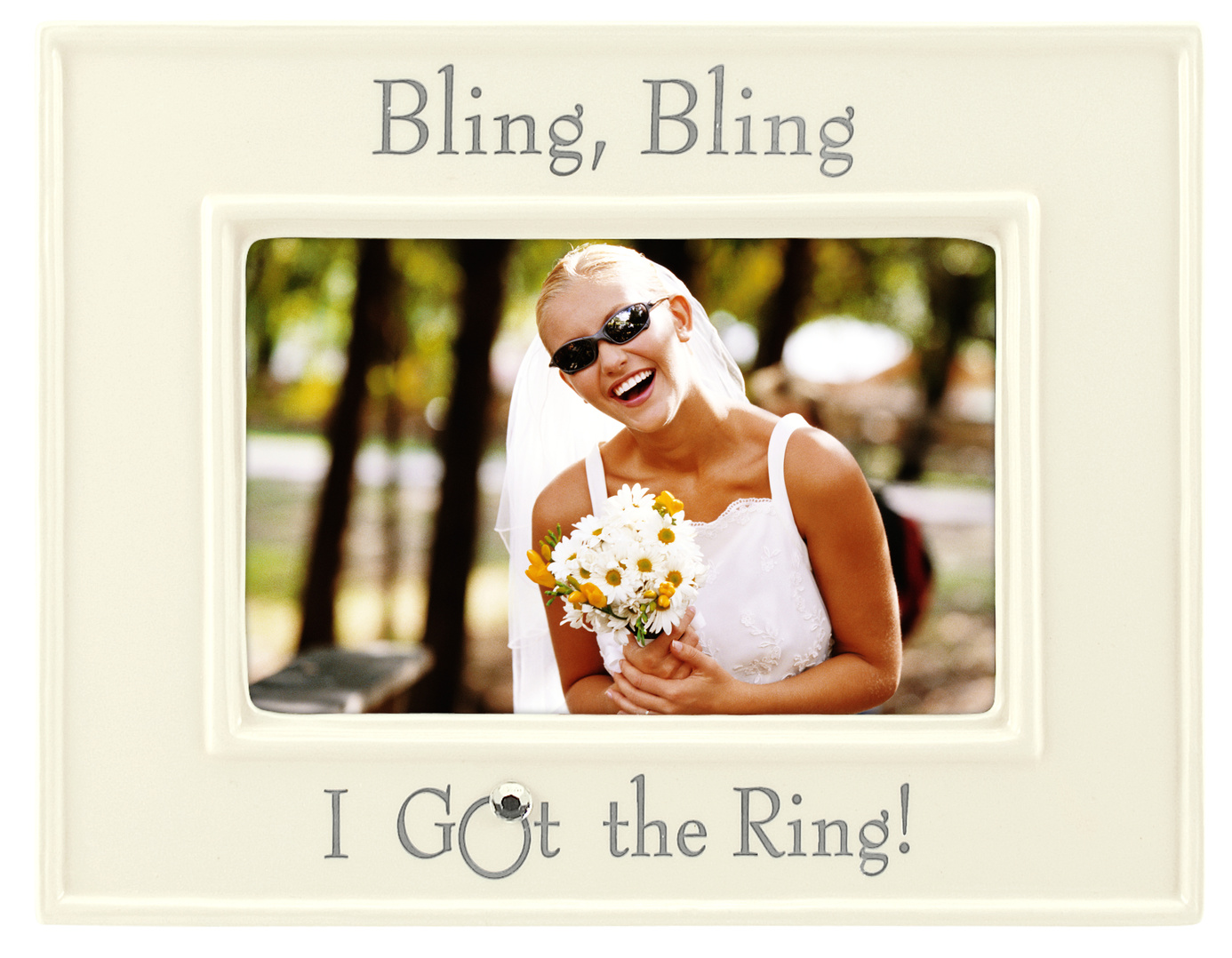 Tabletop Frame 4X6-Bling Bling I Got The Ring