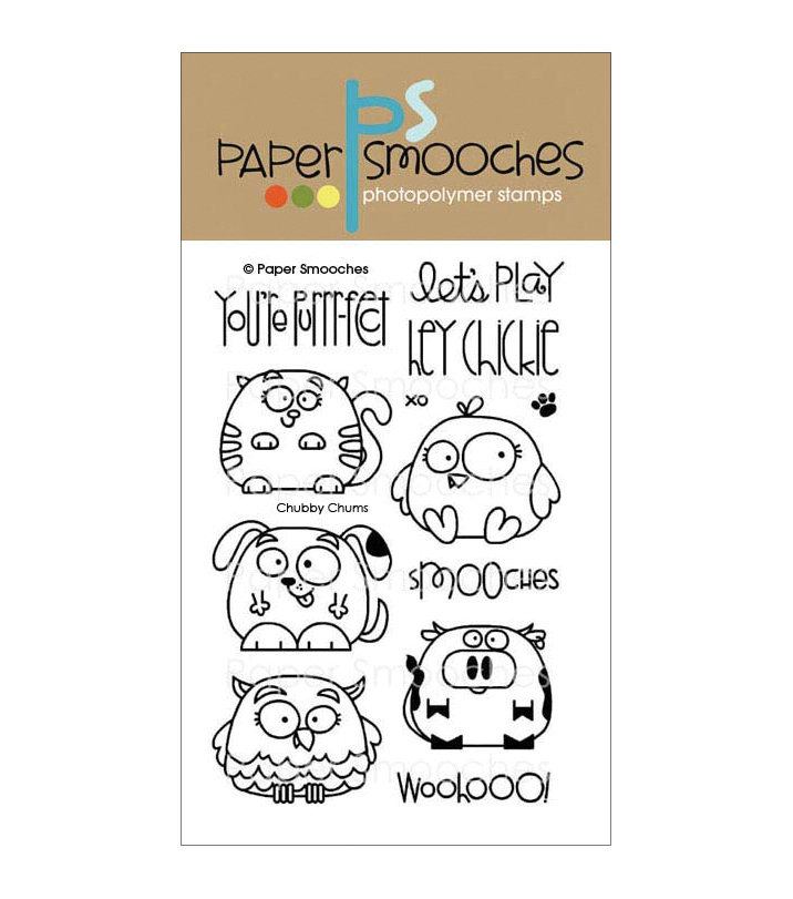 Paper Smooches Clear Stamps 4\u0022X6\u0022 -Chubby Chums