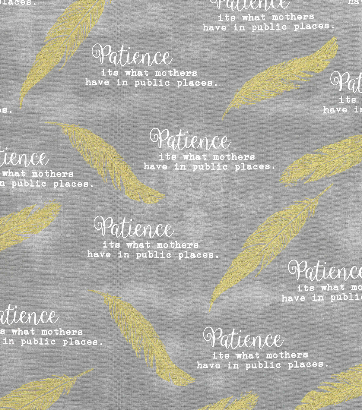 Novelty Cotton Fabric 43\u0022-Patience