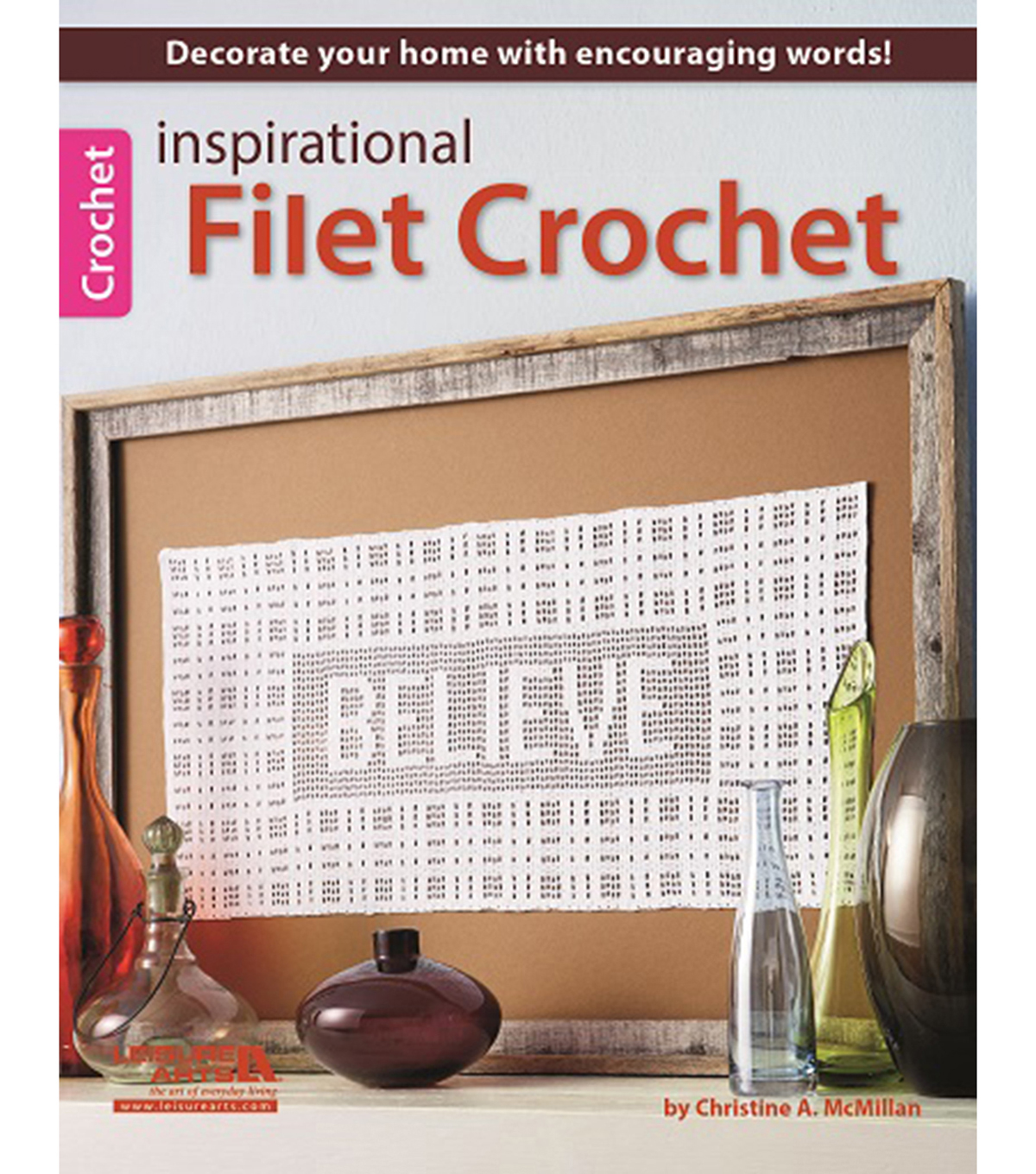 Inspirational Filet Crochet