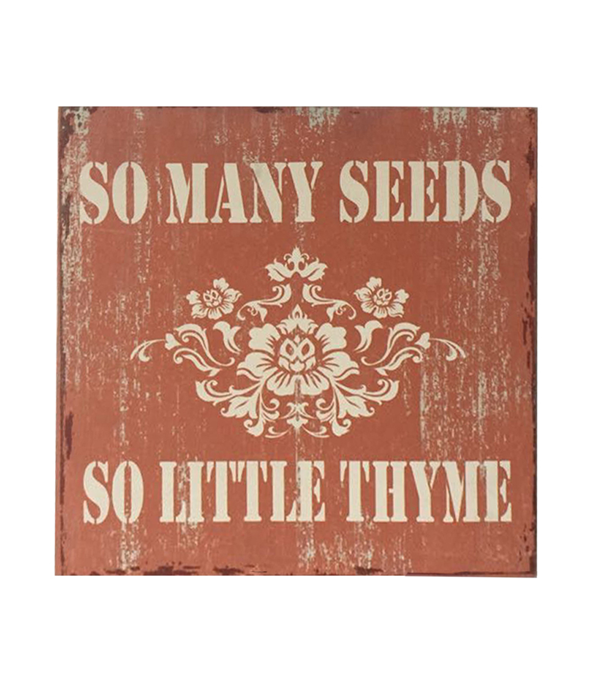 Wild Blooms Garden Decor-So Many Seeds So Little Thyme