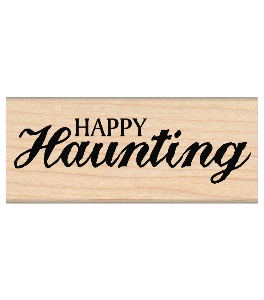 My Sentiments Exactly Mounted Stamp-Happy Haunting