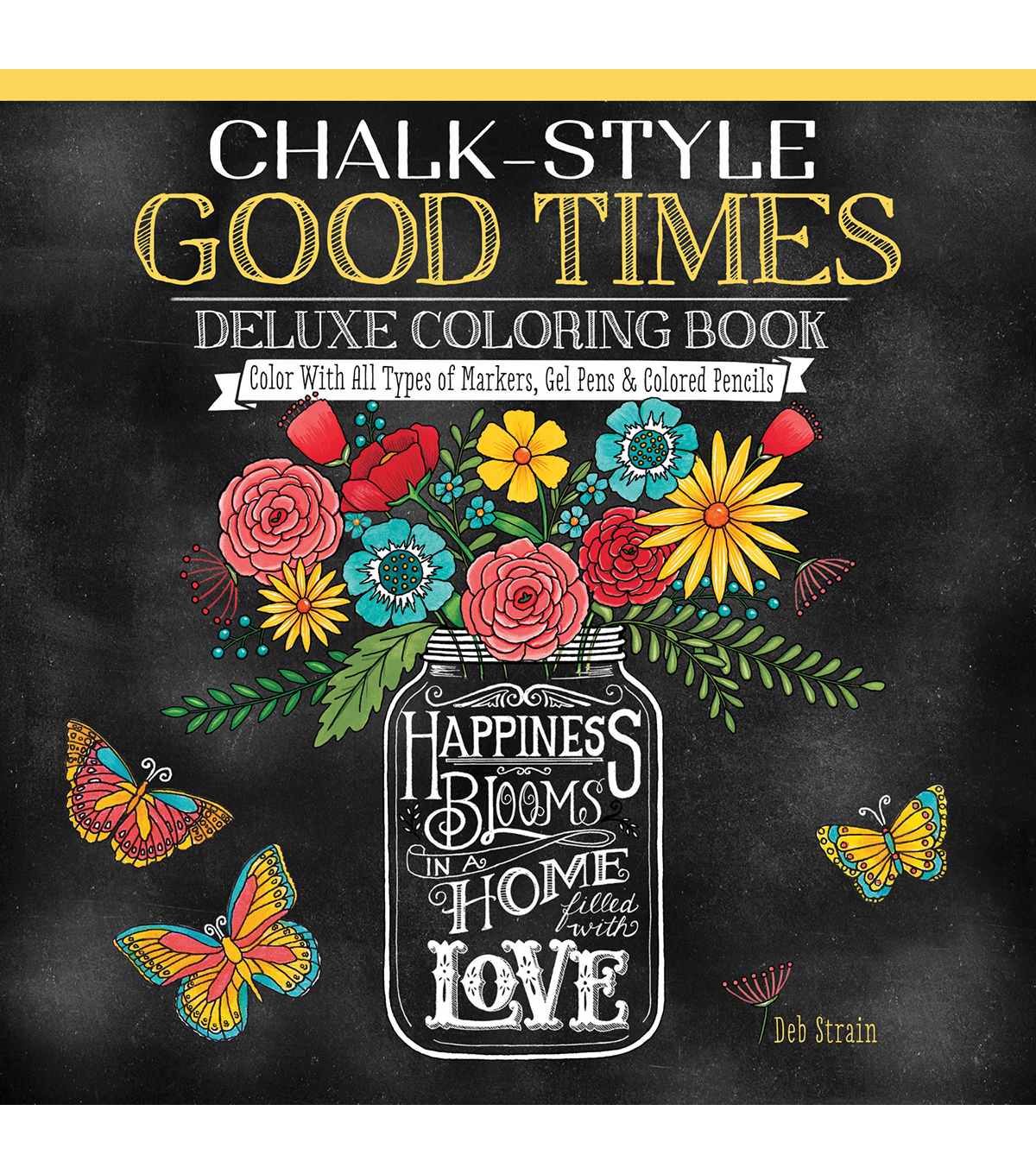 Chalk Style Good Times Deluxe Coloring Book