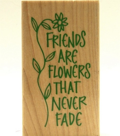 Hero Arts Rubber Stamp-Friends are Flowers