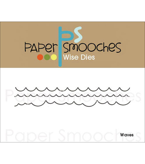 Paper Smooches Wise Die-Waves