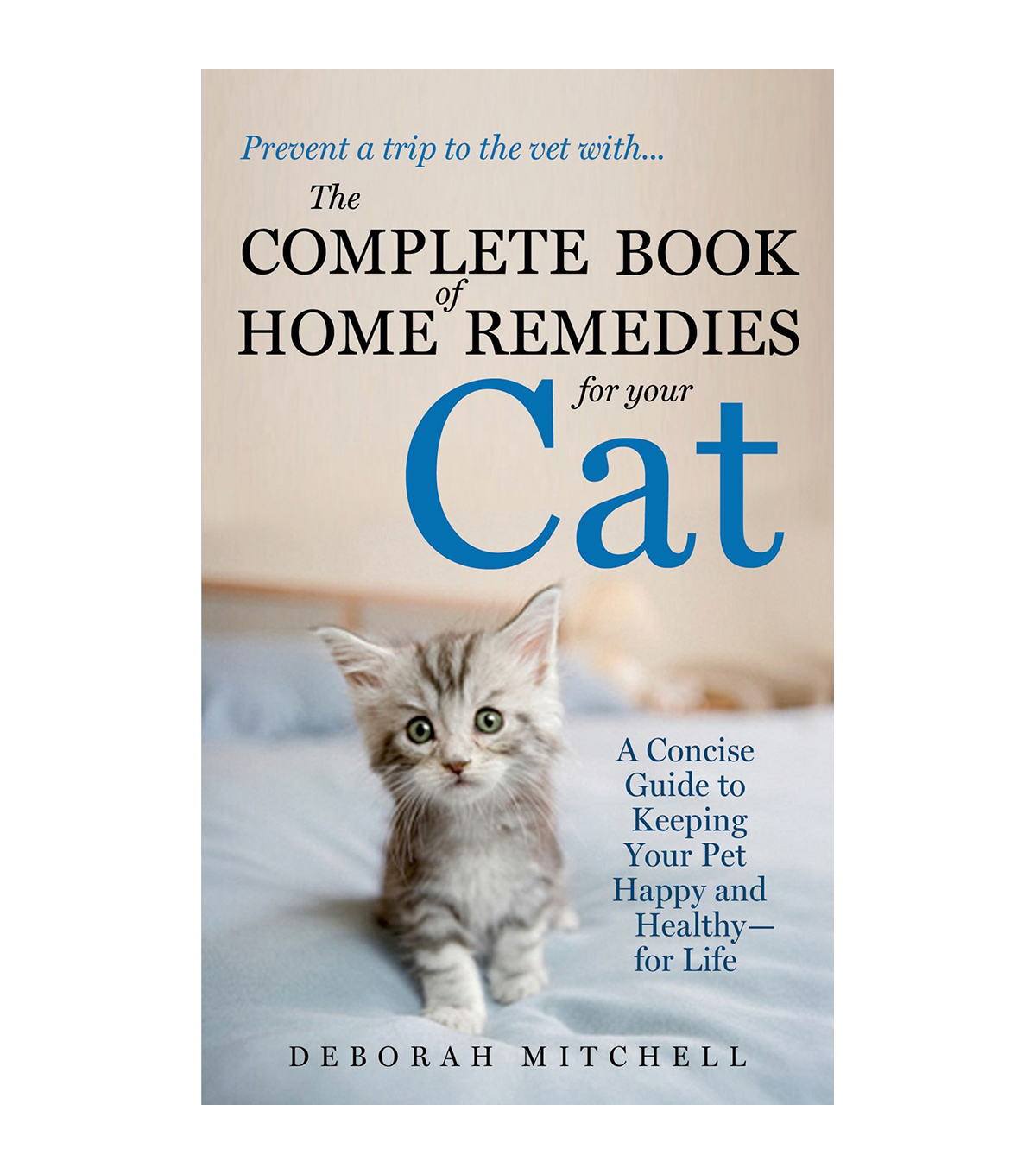 Deborah Mitchell Home Remedies For Your Cat Book