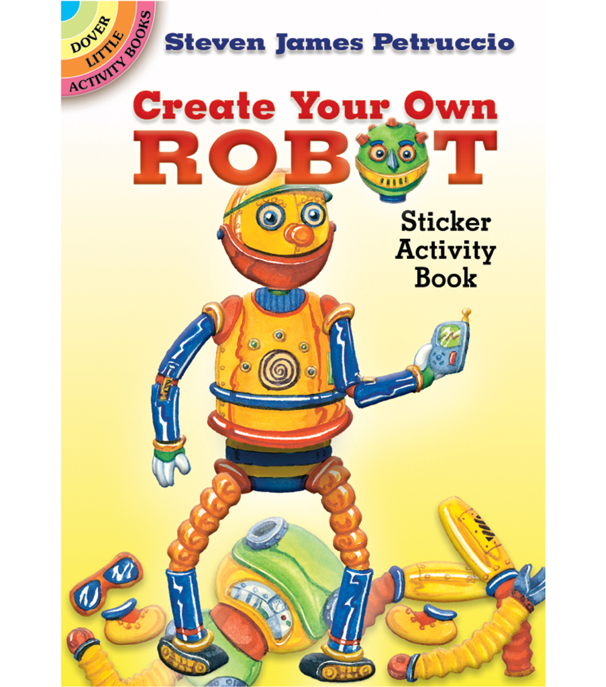 Dover Publications-Create Your Own Robot Sticker Book