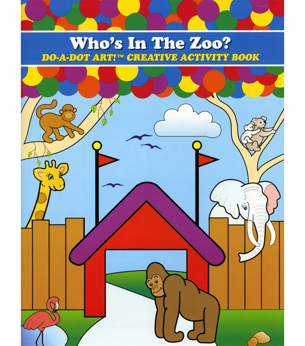 Do-A-Dot Activity Book-Who\u0027s In The Zoo?