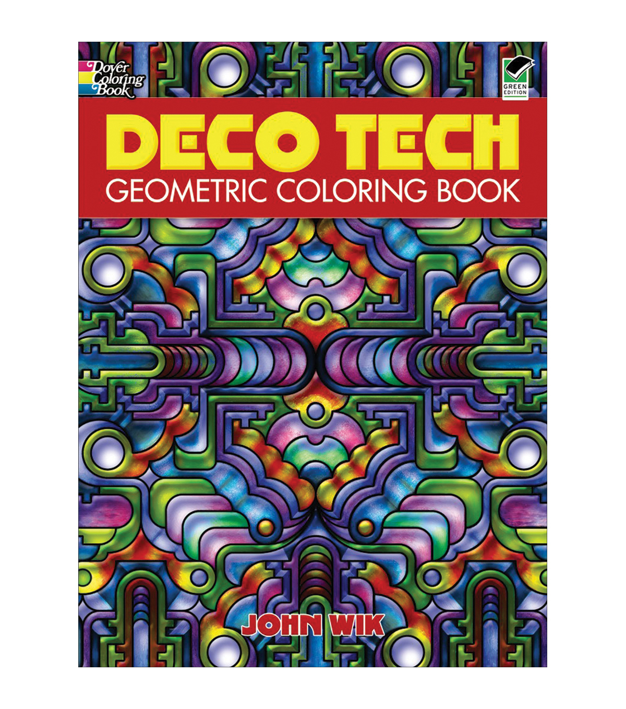 Adult Coloring Book Dover Publications Deco Tech Geometric