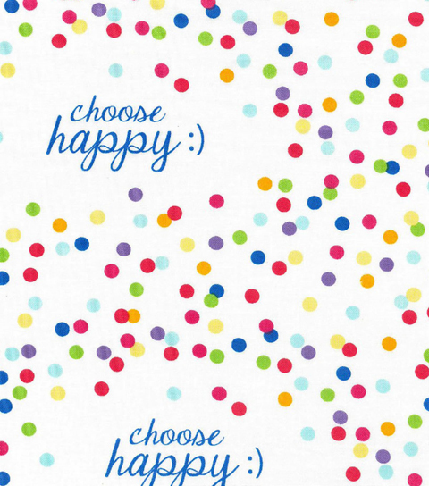 Novelty Cotton Fabric-Choose Happy