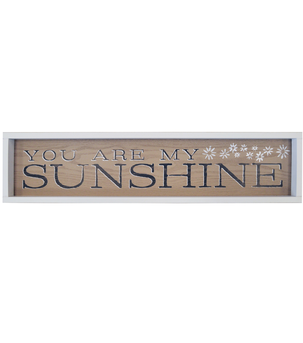 Rectangular Over The Door Sign-You Are My Sunshine
